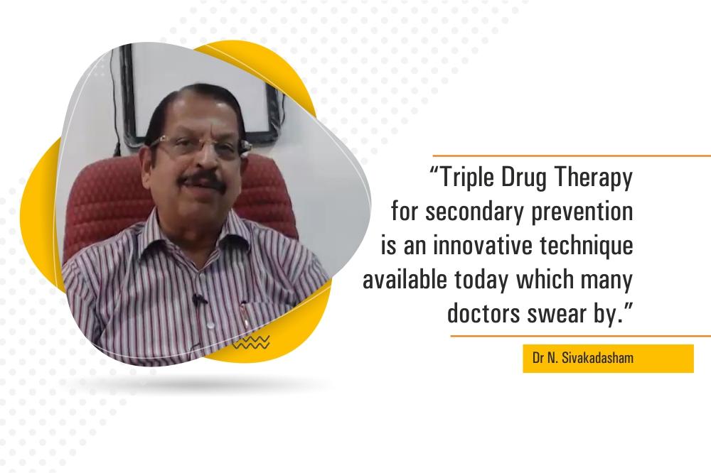 Triple Drug Therapy in Secondary Prevention – Dr Sivakadaksham