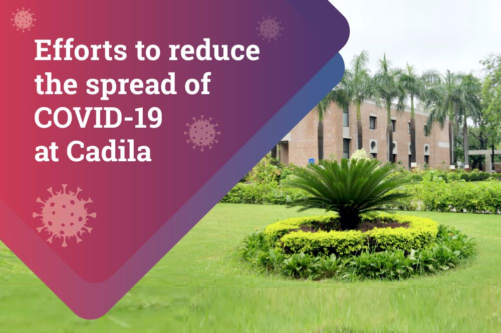 Efforts to Reduce the Spread of COVID-19 at Cadila