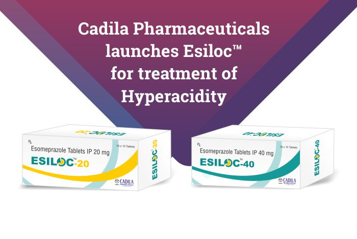 Cadila Pharmaceuticals Ltd. launches Esomeprazole tablets under brand name Esiloc™ in India for treatment of Hyperacidity