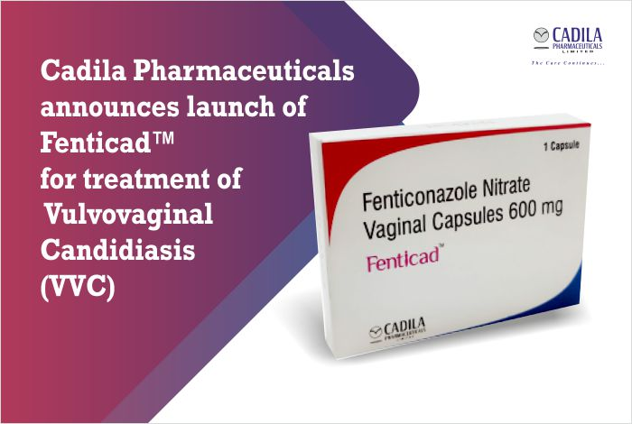 Cadila Pharmaceuticals announces launch of Fenticonazole Nitrate vaginal capsule for Vulvovaginal Candidiasis (VVC)
