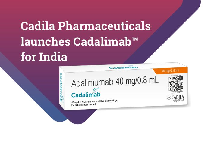 Cadila Pharmaceuticals launches Cadalimab™ (Adalimumab biosimilar) for India