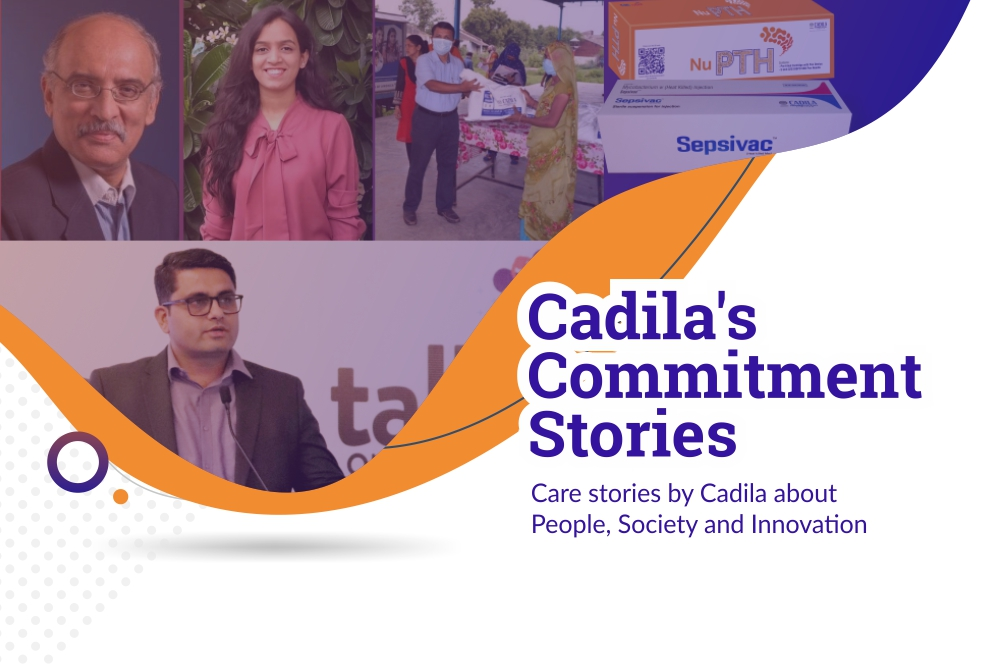 Cadila's Commitment Stories, August 2020
