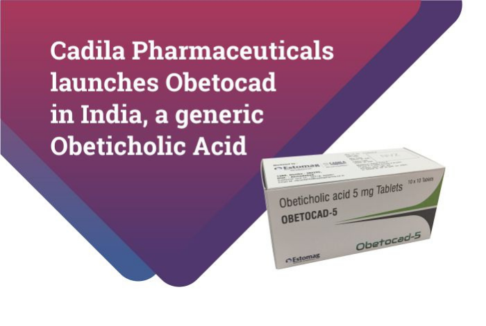 Cadila Pharmaceuticals launches Obetocad, a generic Obeticholic Acid (Ocaliva®) in the liver therapy