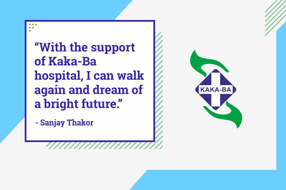 Walking through life again – Story of Sanjay's journey at Kaka-Ba hospital