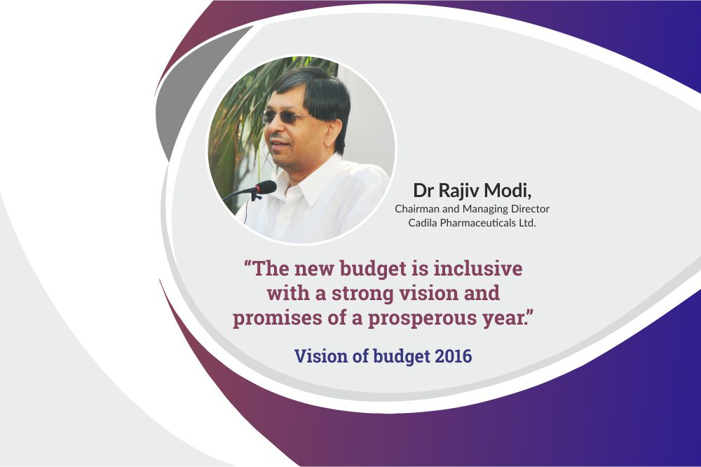 Dr Rajiv Modi, Managing Director and Chairman of Cadila Pharmaceuticals, shares his views on budget 2016