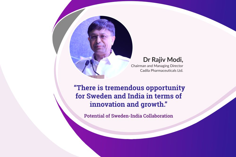 Dr Rajiv Modi, Chairman and Managing Director, Cadila Pharmaceuticals Ltd. talks about potential of Sweden-India collaboration,