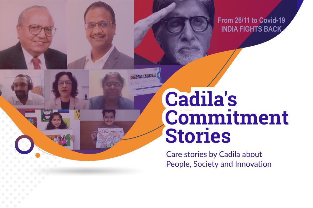 Cadila's Commitment Stories – November 2020