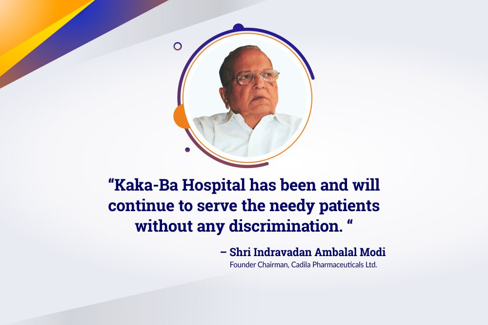 Kaka-Ba Hospital- The Legacy of Care and Empathy of Shri Indravadan Modi