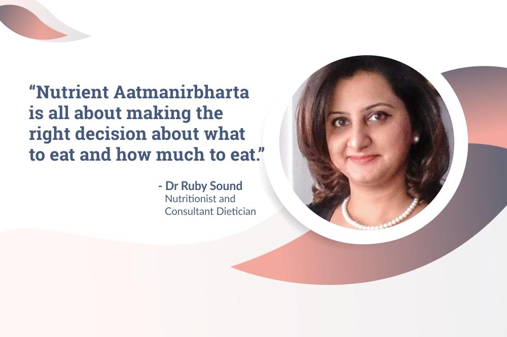 Nutrient Aatmanirbharta- Art of Mindful Eating